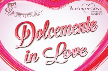 Dolcemente in love a Verona
