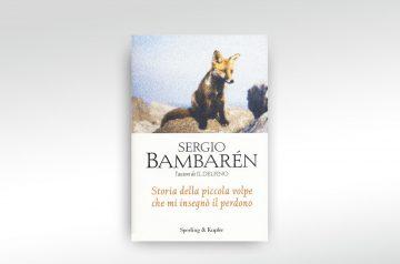 Sergio Bambarén - Storia della piccola volpe...