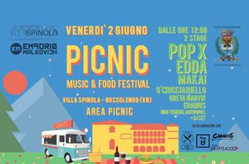 Pic Nic - Music & Food Festival a Bussolengo