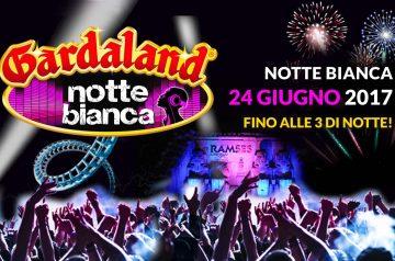 Gardaland Notte Bianca 2017