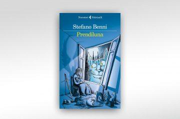 Stefano Benni - Prendiluna