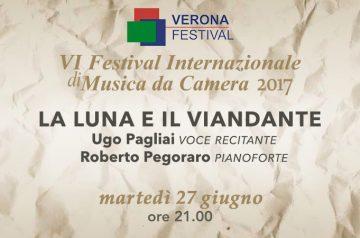 La Luna e il Viandante, VI VeronaFestival