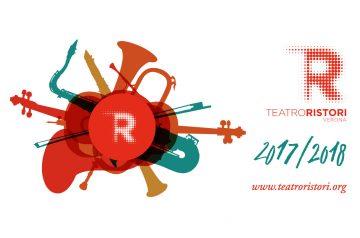 Teatro Ristori, stagione 2017/2018