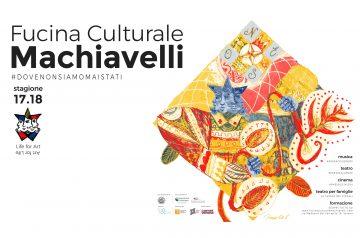 #DoveNonSiamoMaiStati - Fucina Culturale Machiavelli