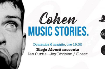 Music Stories - Diego Alverà racconta Ian Curtis / Closer