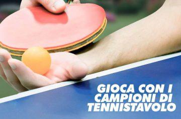 Gioca con i campioni di Tennis Tavolo 2018