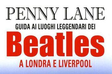 Penny Lane - Guida ai luoghi leggendari dei Beatles