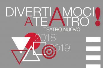 Divertiamoci a Teatro 2018-2019