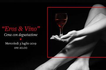 Eros & Vino - Cena con Degustazione
