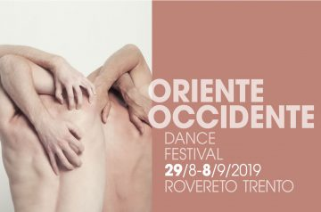 Oriente Occidente 2019 - Festival di danza contemporanea