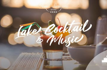 Lake, Cocktail & Music in riva al Lago di Garda