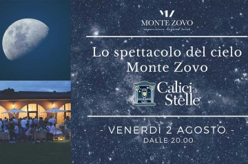 Lo spettacolo del cielo a Monte Zovo - Calici di Stelle