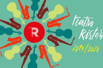 Teatro Ristori stagione artistica 2019/2020