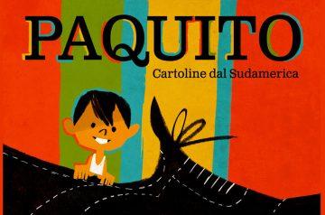 Paquito, Cartoline dal Sud America