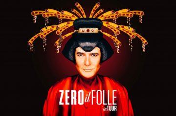 Renato Zero - Zero il Folle in Tour