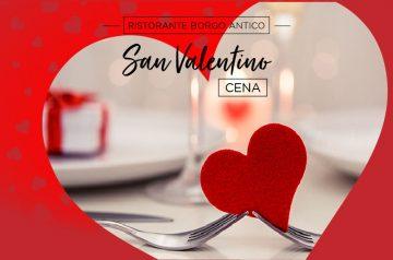 San Valentino… Cena romantica al Borgo Antico