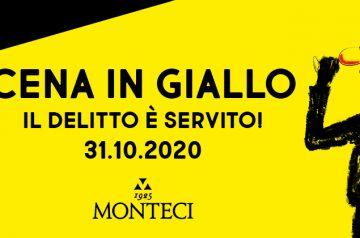 Cena in Giallo <br> Cantina Monteci